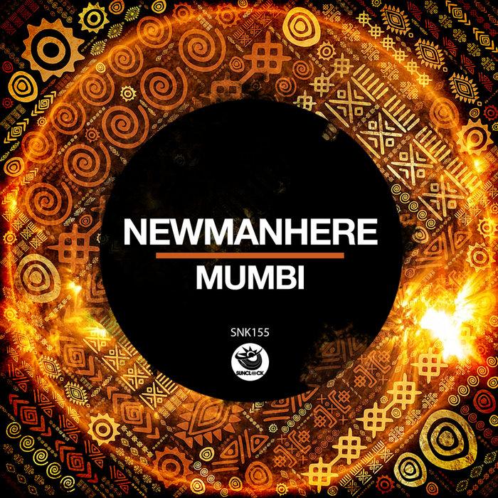 NEWMANHERE - Mumbi