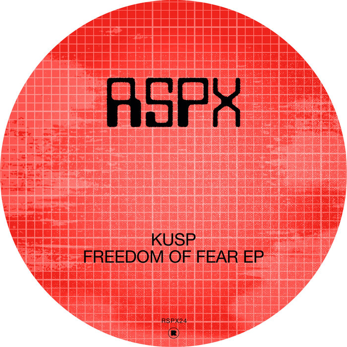 KUSP (UK) - Freedom Of Fear EP