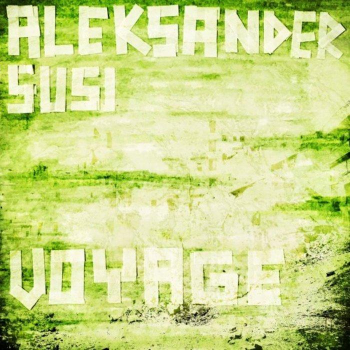 ALEKSANDER SUSI - Voyage