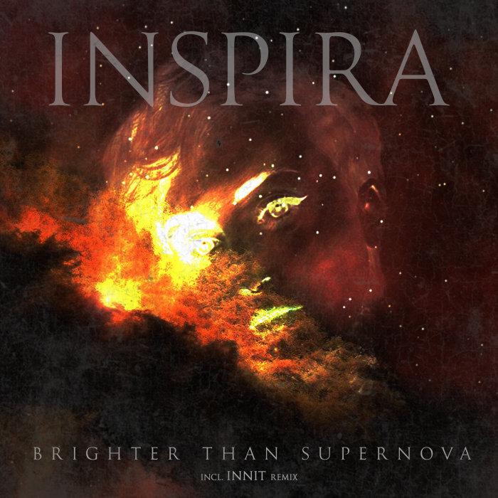 INSPIRA - Brighter Than Supernova