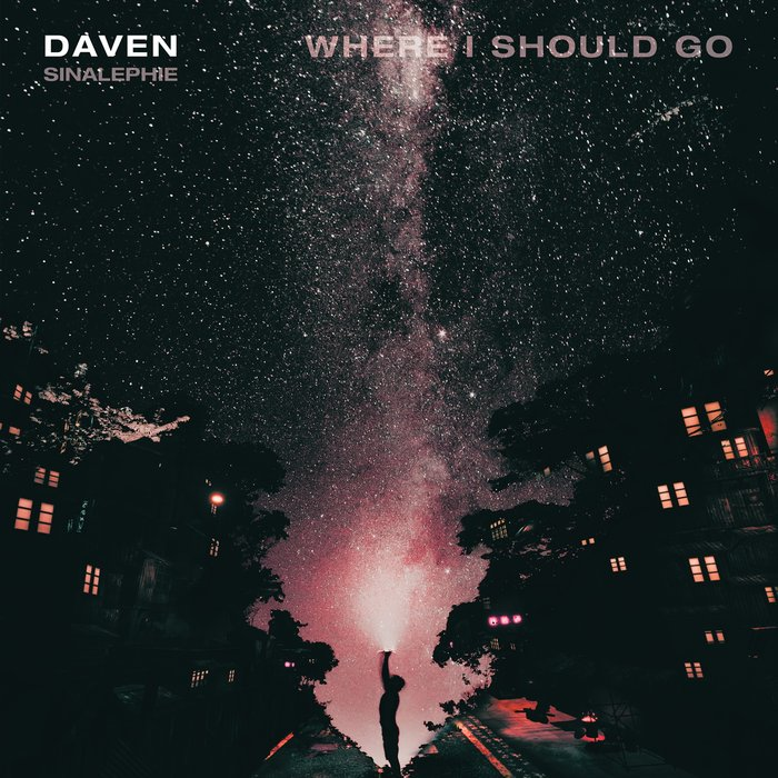 DAVEN/SINALEPHIE - Where I Should Go