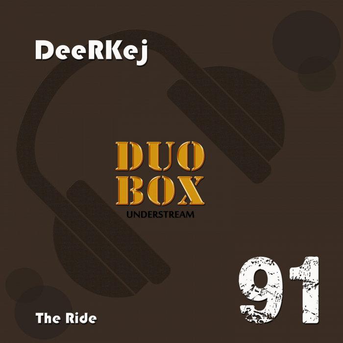 DEERKEJ - The Ride