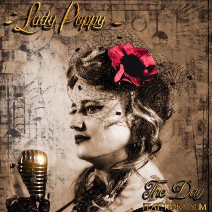LADY POPPY FEAT TERRA SLIM - The Day