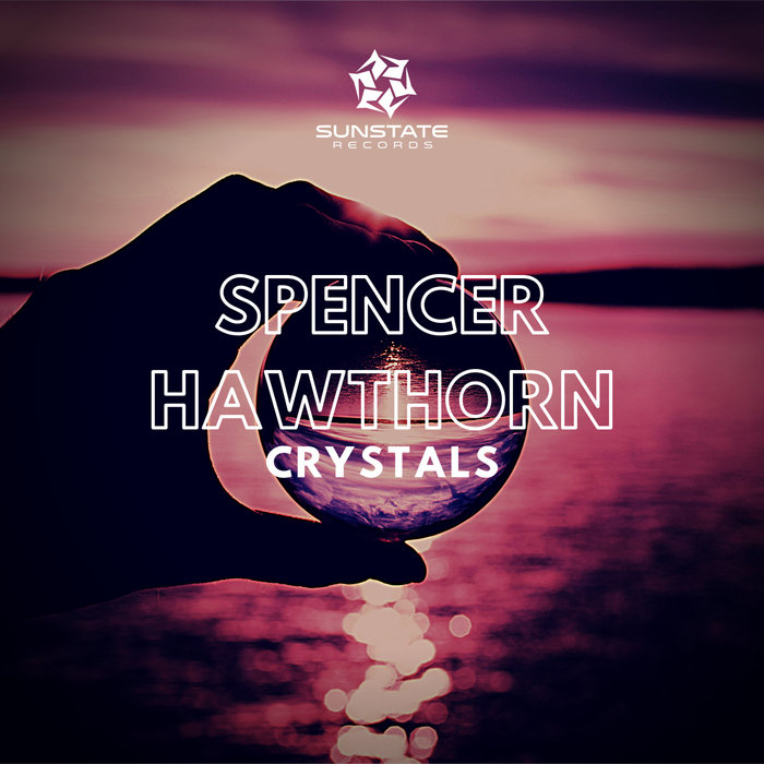 SPENCER HAWTHORN - Crystals