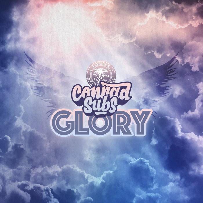 CONRAD SUBS - Glory