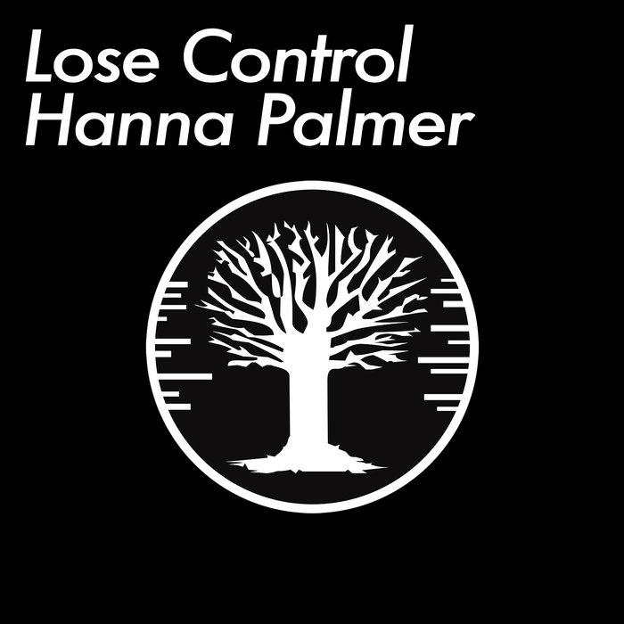 HANNA PALMER - Lose Control