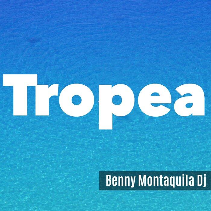 BENNY MONTAQUILA DJ - Tropea
