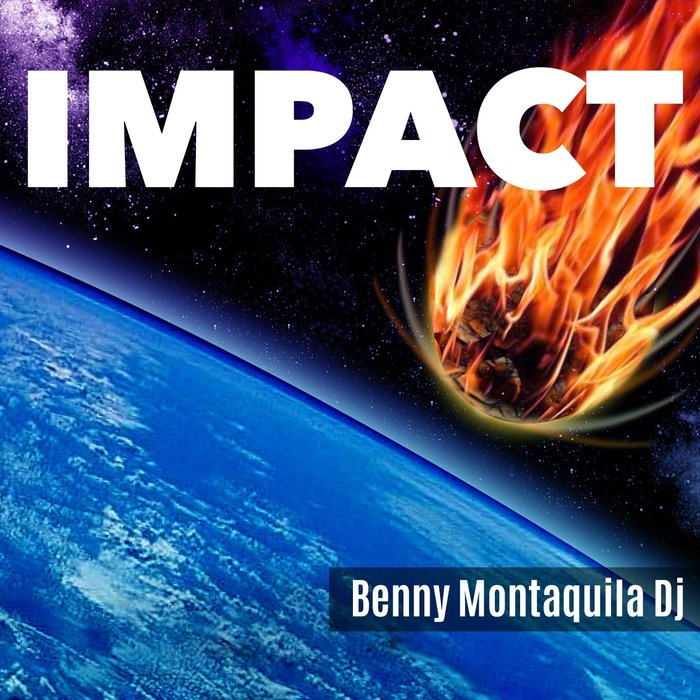 BENNY MONTAQUILA DJ - Impact