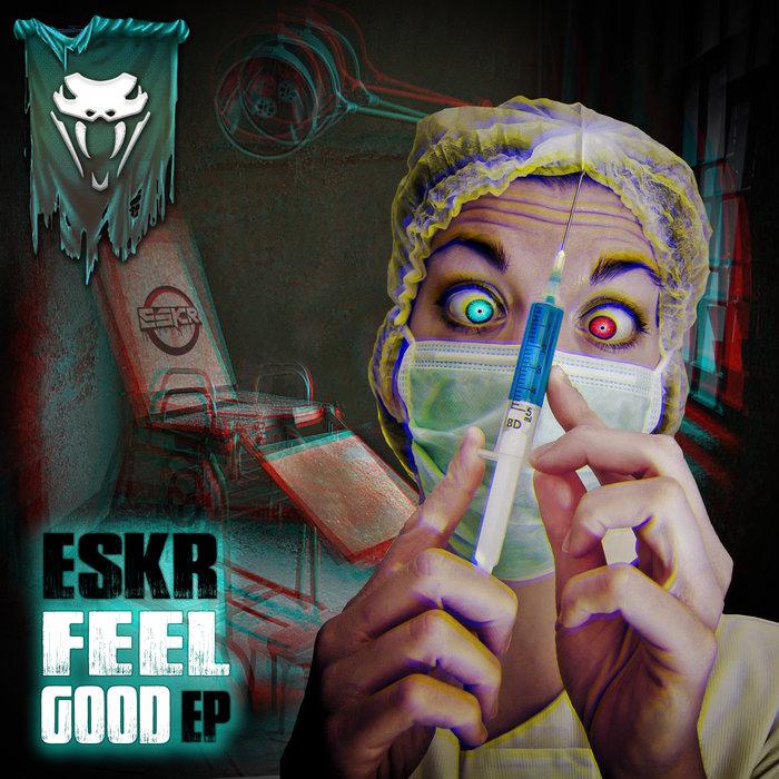 ESKR - Feel Good EP