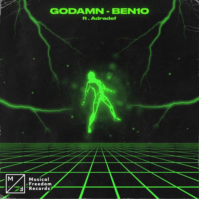 GODAMN feat ADRADEF - Ben10
