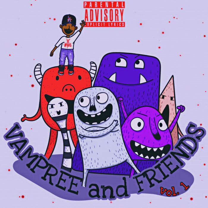 VAMPREE - Vampree & Friends Vol 1 (Explicit)