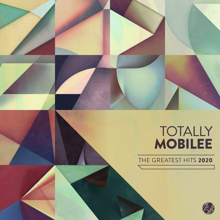 VARIOUS - Totally Mobilee: Greatest Hits 2020