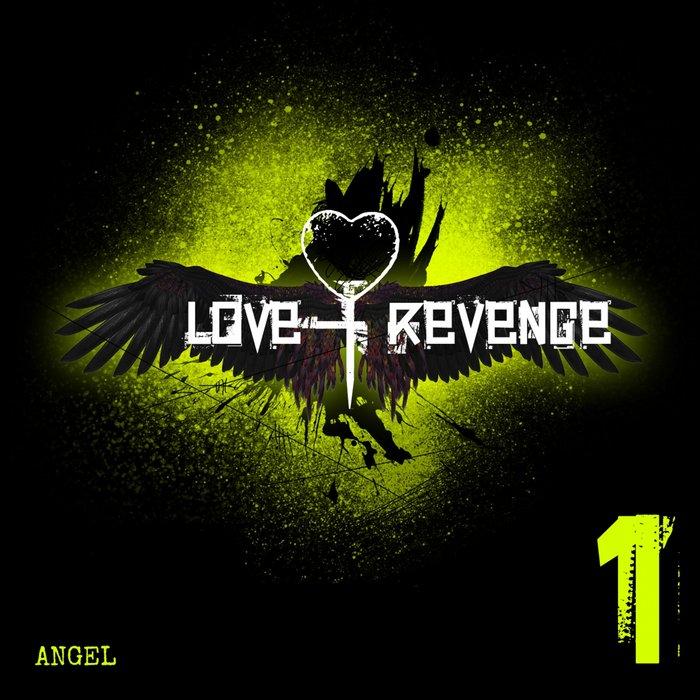 LOVE & REVENGE - Angel