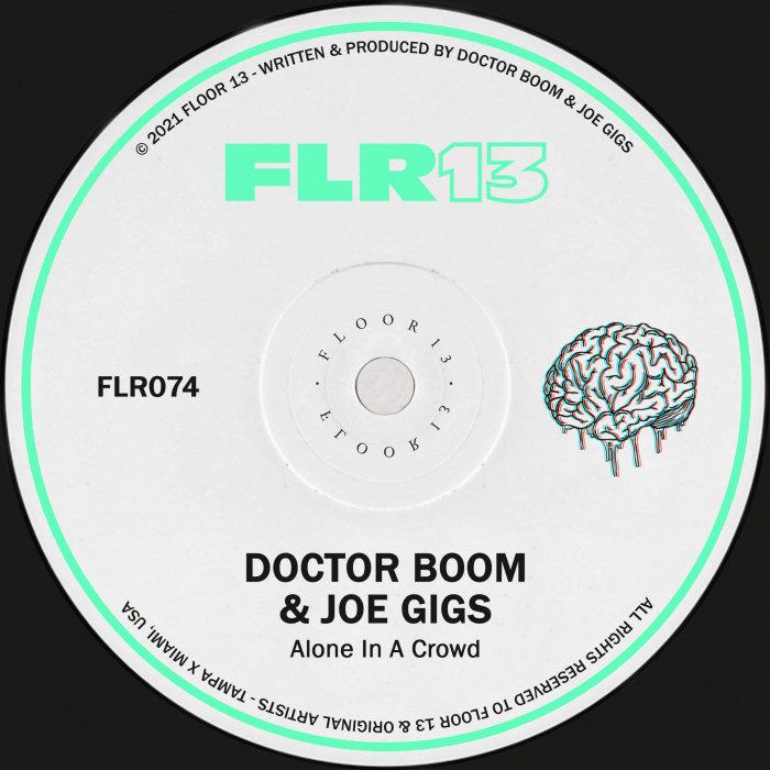 DOCTOR BOOM/JOE GIGS - Alone In A Crowd