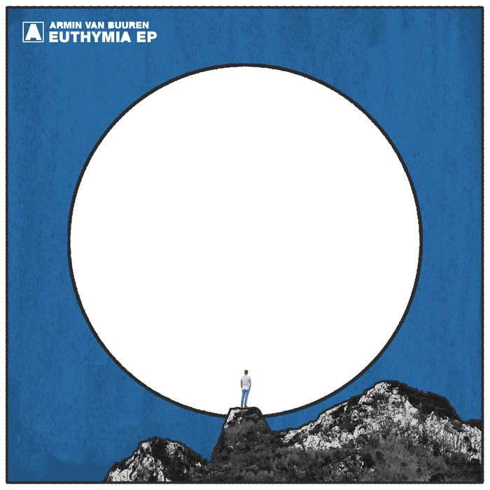 Euthymia EP by Armin van Buuren on MP3, WAV, FLAC, AIFF & ALAC at Juno  Download
