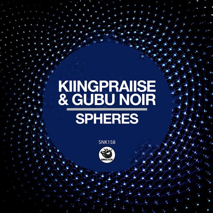 KIINGPRAIISE/GUBU NOIR - Spheres