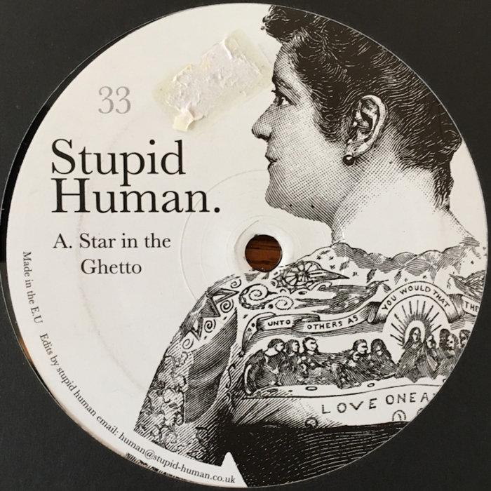 STUPID HUMAN - Star In The Ghetto