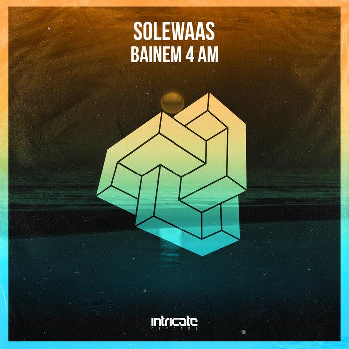 SOLEWAAS - Bainem 4 AM