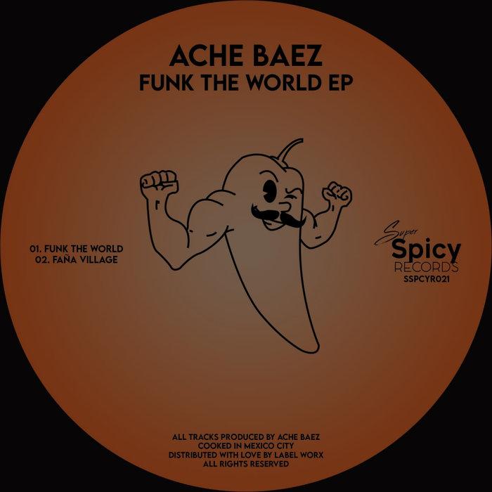 ACHE BAEZ - Funk The World EP