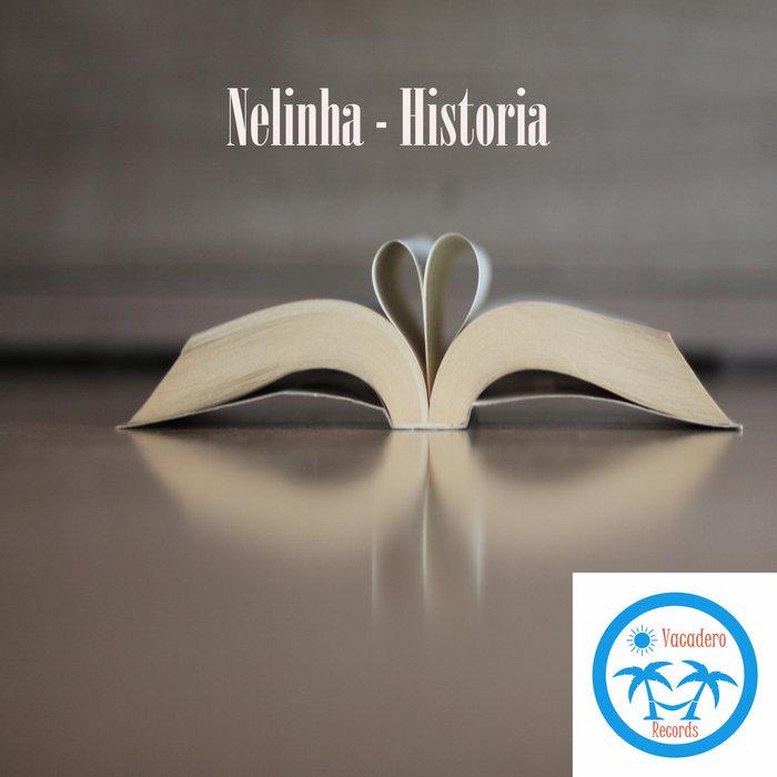 NELINHA - Historia