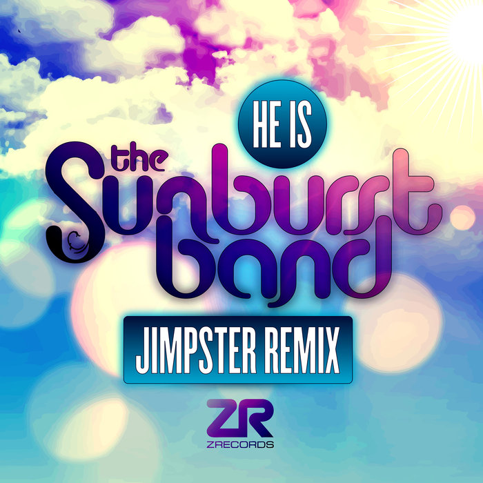 THE SUNBURST BAND/DAVE LEE - He Is (Jimpster Remix)