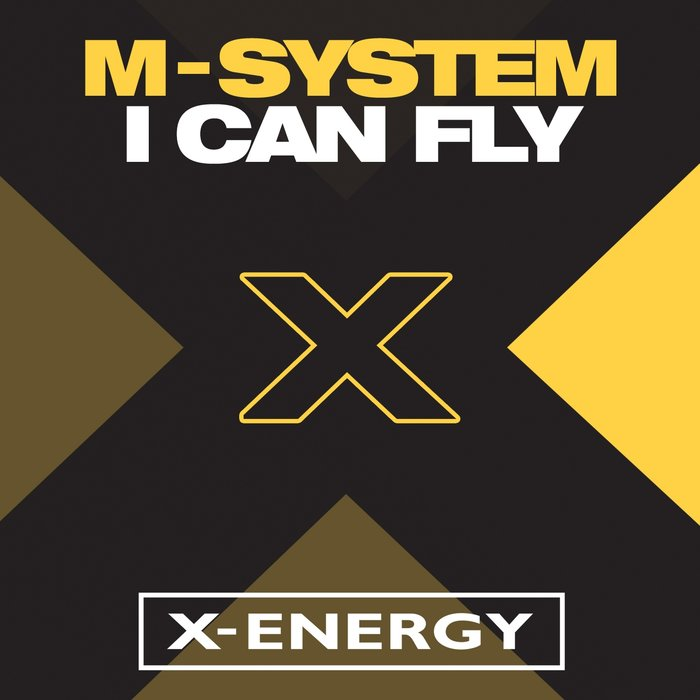 M-SYSTEM - I Can Fly