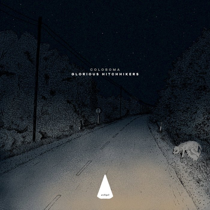 COLOBOMA - Glorious Hitchhikers