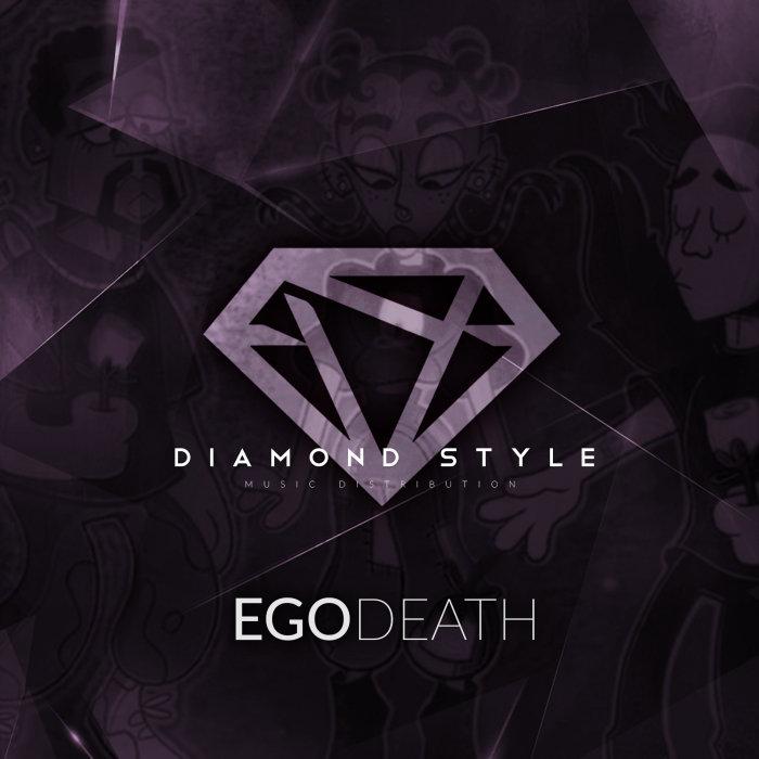 DIAMOND STYLE - Ego Death