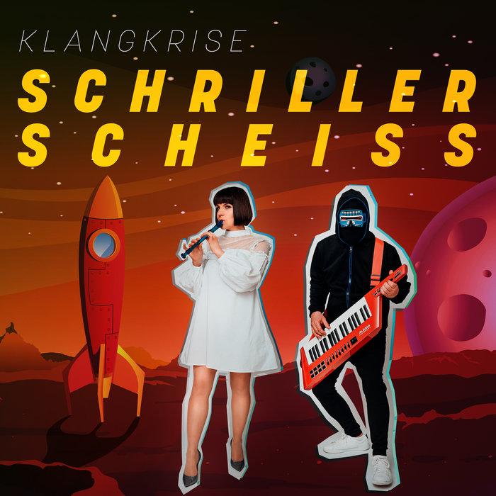 KLANGKRISE - Schriller Scheiss