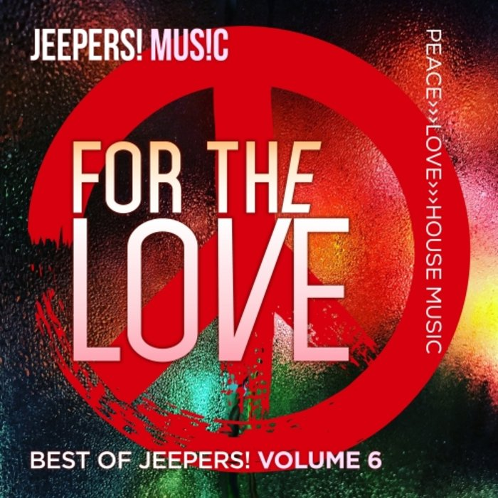 VARIOUS - For The Love: Best Of Jeepers! Vol 6
