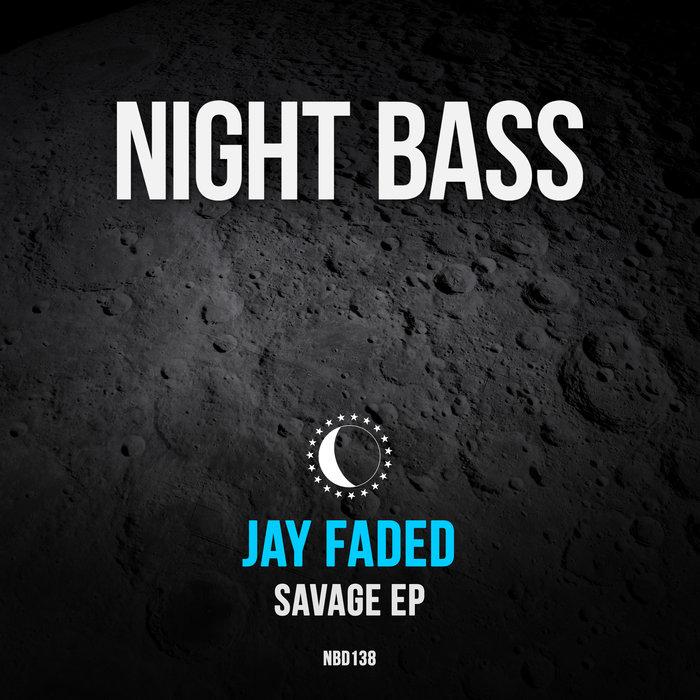 JAY FADED - Savage
