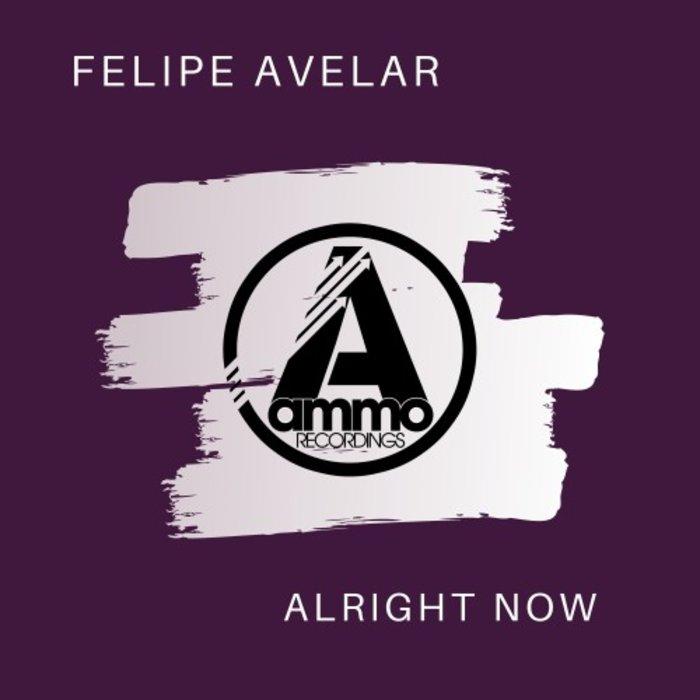 FELIPE AVELAR - Alright Now