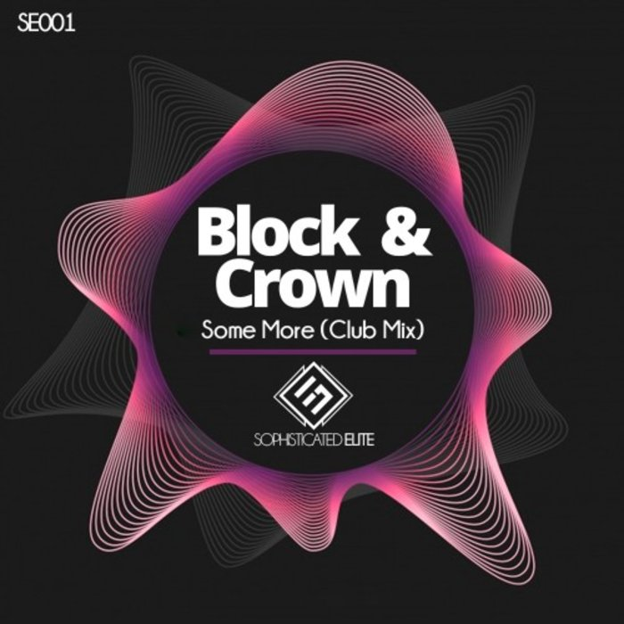 BLOCK & CROWN - Some More