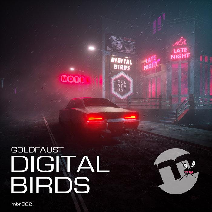 GOLDFAUST - Digital Birds