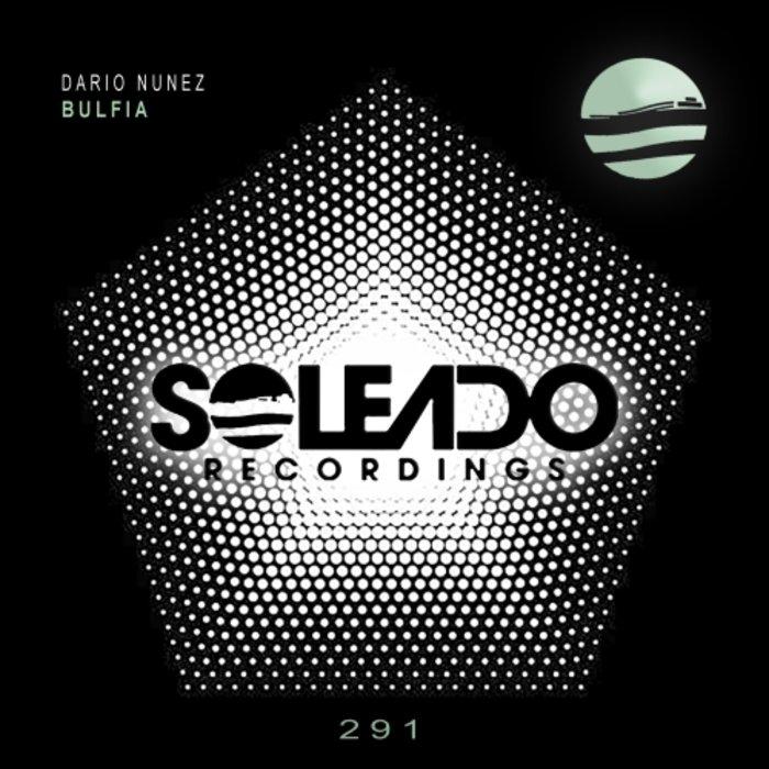 DARIO NUNEZ - Bulfia (Original Mix)