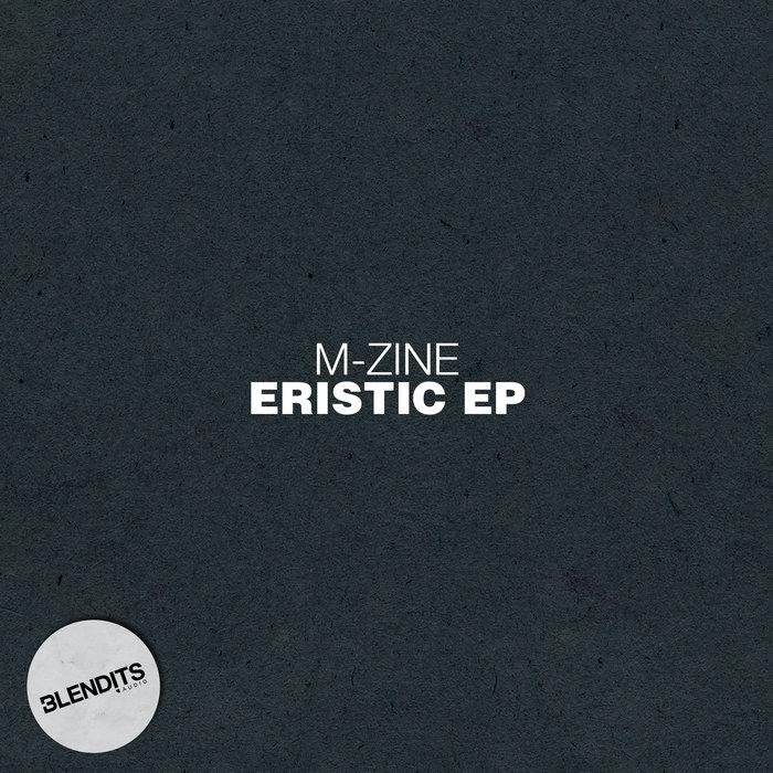 M-ZINE - Eristic EP