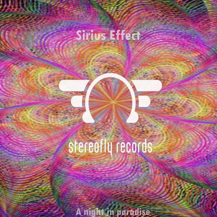 SIRIUS EFFECT - A Night In Paradise