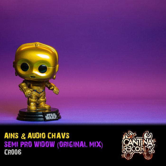 AINS/AUDIO CHAVS - Semi Pro Widow