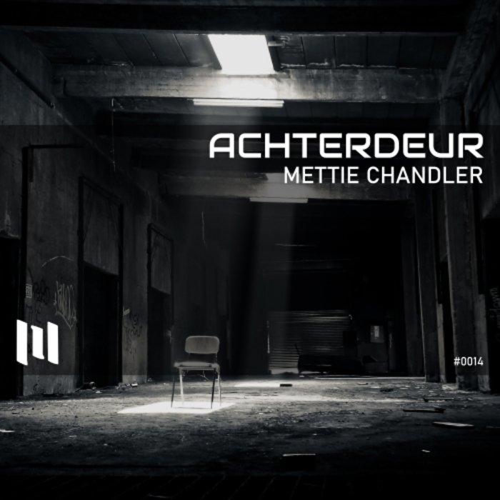 METTIE CHANDLER - Achterdeur