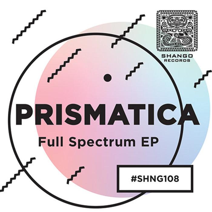 PRISMATICA - Full Spectrum EP