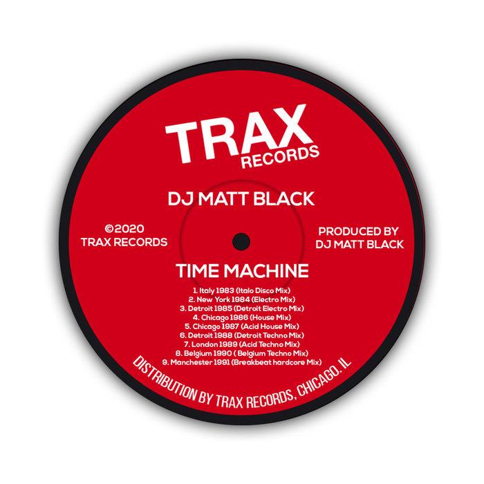 DJ MATT BLACK - Time Machine