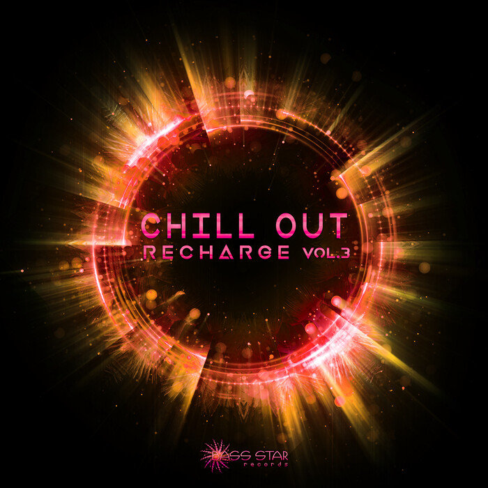 BASS MUSIC/VARIOUS - Chill Out Recharge Vol 3