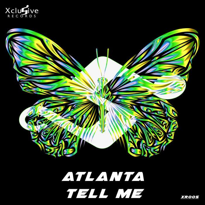 ATLANTA - Tell Me