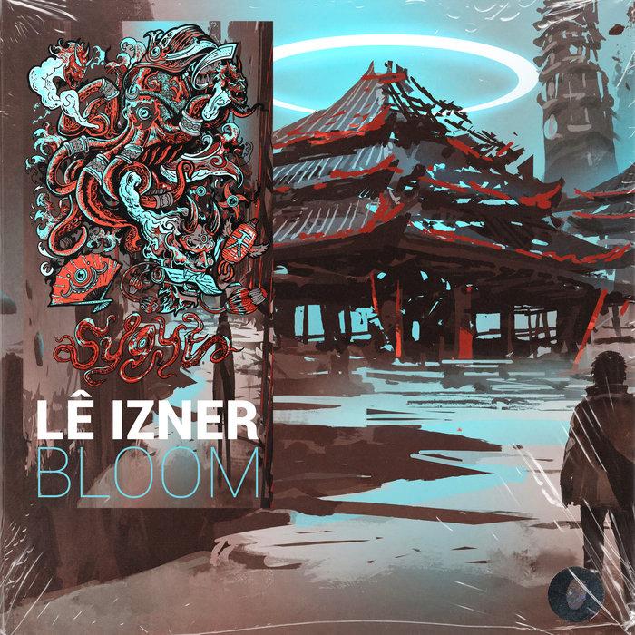 LE IZNER - Bloom