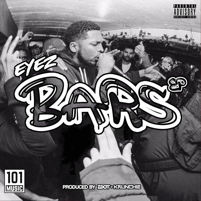 EYEZ - Bars EP (Explicit)