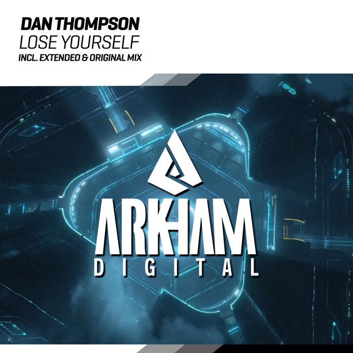 DAN THOMPSON - Lose Yourself