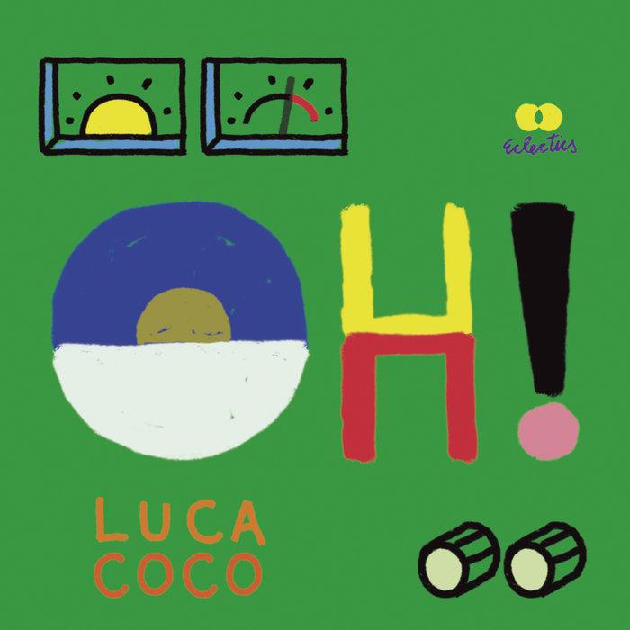 LUCA AVERNA/CHRIS COCO - Oh!