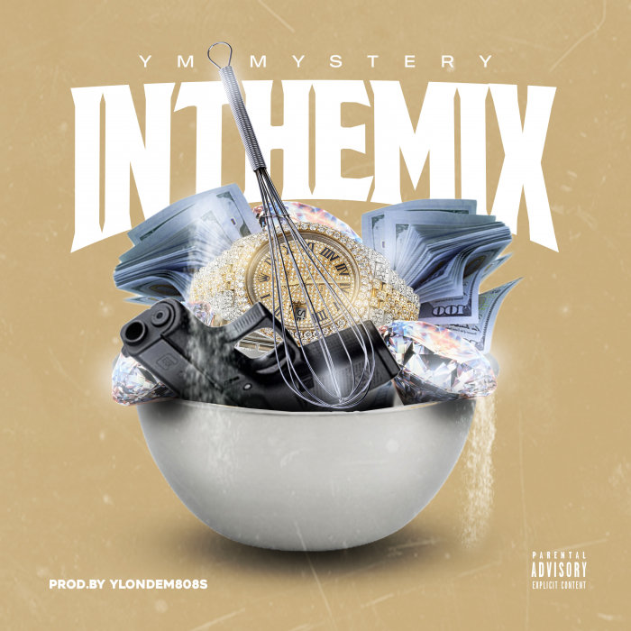YM MYSTERY - In The Mix (Explicit)