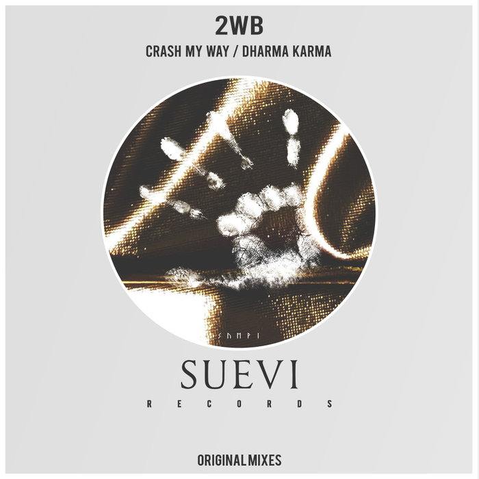 2WB - Crash My Way/Dharma Karma