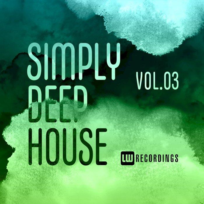 VARIOUS - Simply Deep House, Vol 3
